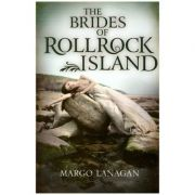 The Brides of Rollrock Island ( Editura: Outlet - carte limba engleza, Autor: Margo Langan, ISBN 9780857560339 )