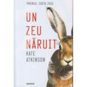Un zeu naruit( Editura: Art, Autor: Kate Atkinson ISBN 978-606-710-538-4 )
