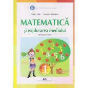 Matematica si explorarea mediului Manual pentru clasa I (Editura: Didactica si Pedagogica, Autor(i): Tudora Pitila, Cleopatra Mihailescu ISBN 978-606-31-0000-0)