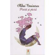 Poezii si proza ( Editura: Astro, Autor: Mihai Eminescu ISBN 978-606-8660-42-4 )