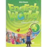 English World 4 Grammar Practice Book (Editura: Macmillan, Autor: Nick Beare ISBN 978-0-230-03207-1 )
