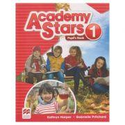 Academy Stars 1 Pupil's Book (Editura: Macmillan, Autor(i): Kathryn Harper, Gabrielle Pritchard ISBN 978-0-230-49095-6)