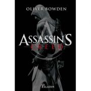 Box set 'Assassin's Creed' Caseta ( Editura: Paladin Autor: Oliver Bowden ISBN 7896068736738)