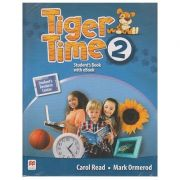 Tiger Time 2 Student's Book with eBook ( Editura: Macmillan, Autor: Carol Read, Mark Ormerod ISBN 978-1-786-32964-6 )