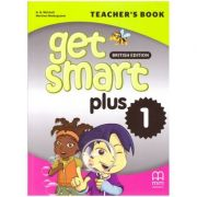 Get Smart Plus 1 Teacher's Book British Edition ( editura: MM Publications, autori: H. Q. Mitchell, Marileni Malkogianni, ISBN 9786180522228)