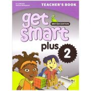 Get Smart Plus 2 Teacher's Book British Edition ( editura: MM Publications, autori: H. Q. Mitchell, Marileni Malkogianni, ISBN 978-618-05-2223-5)