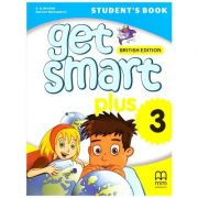 Get Smart Plus 3 Student's Book British Edition ( editura: MM Publications, autori: H. Q. Mitchell, Marileni Malkogianni, ISBN 978-618-05-2152-8)