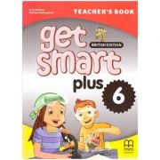 Get Smart Plus 6 Teacher's Book British Edition ( editura: MM Publications, autori: H. Q. Mitchell, Marileni Malkogianni, ISBN 978-618-05-2230-3)
