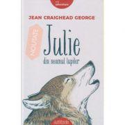 Julie din neamul lupilor ( Editura: Art Grup editorial, Autor: Jean Craighead ISBN 9786067883084 )