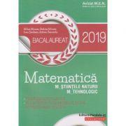 Matematica BAC 2019 M_Stiintele Naturii, M_Tehnologic ( Editura: Paralela 45, Autor(i): Mihai Monea, Steluta Monea, Ioan Serdean ISBN 978-973-47-2793-3 )