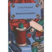 Razboiul bumbilor (Editura: Art Grup editorial, Autor: Louis Pergaud 9786068811451)