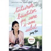 Tuturor baietilor pe care i-am iubit ( Editura: Trei, Autor: Jeny Han ISBN 978-606-719-204-9 )
