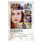 Zi dupa zi ( Editura: Trei, Autor: David Levithan ISBN 978-973-707-932-9 )