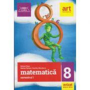 Clubul Matematicienilor clasa a 8 a semestrul 1 ( Editura: Art, Autor: Marius Perianu, Ioan Balica, Dumitru Savulescu ISBN 978-606-003-067-6 )