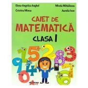 Caiet de matematica Clasa I ( Editura: Akademos Art, Autori: Elena-Angelica Anghel, Mirela Mihailescu, Cristina Mincu, Aurelia Ivan ISBN 978-606-000-027-3)
