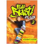 Full Blast! Plus 2 Student's Book ( Editura: MM Publications, Autori: H. Q. Mitchell, Marileni Malkogianni ISBN 978-618-05-2129-0)