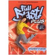 Full Blast! Plus Level B1+ Student's Book ( Editura: MM Publications, Autori: H. Q. Mitchell, Marileni Malkogianni ISBN 978-618-05-2135-1)