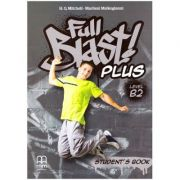 Full Blast! Plus Level B2 Student's Book ( Editura: MM Publications, Autori: H. Q. Mitchell, Marileni Malkogianni ISBN 978-618-05-2132-0)