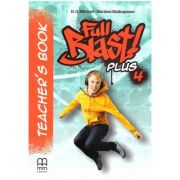 Full Blast Plus 4 Teacher's book ( Editura: MM Publications, Autori: H. Q. Mitchell, Marileni Malkogianni ISBN 978-618-05-2341-6)