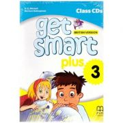 Get Smart Plus 3 British Version Class CDs ( editura: MM Publications, autori: H. Q. Mitchell, Marileni Malkogianni, ISBN 978-618-05-2248-8)