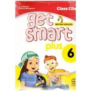 Get Smart Plus 6 British Version. Class CDs ( editura: MM Publications, autori: H. Q. Mitchell, Marileni Malkogianni ISBN 978-618-05-2260-0)