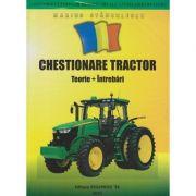 Chestionare Tractor / Teorie+Intrebari(Editura: Teocora: Autor: Marius Stanculescu ISBN 978-973-1784-77-9 )