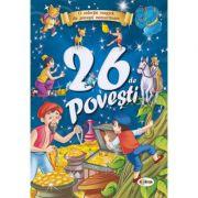 26 de povesti ( Editura: Dorinta ISBN 978-9975-140-75-1)