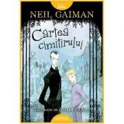 Cartea cimitirului ( Editura: Arthur, Autor: Neil Gaiman ISBN 978-606-788-399-2)