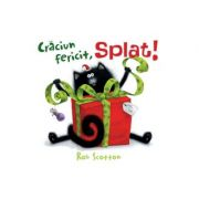 Craciun fericit, Splat! ( Editura: Art Grup editorial, Autor: Rob Scotton ISBN 978-606-788-272-8)