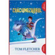 Craciunozaurul ( Editura: Arthur, Autor: Tom Fletcher ISBN 978-606-788-478-4 )