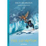 Eroii Olimpului vol 2. Fiul lui Neptun ( Editura: Excalibur, Autor: Rick Riordan, ISBN 978-606-788-310-7 )