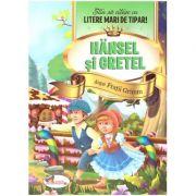Hansel si Gretel. Stiu sa citesc cu litere mari de tipar! ( Editura: Aramis, Autor: Fratii Grimm ISBN 978-606-009-044-1)