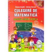 Culegere de matematica pentru clasa a III-a ( Editura: Aramis, Autori: Simona Grujdin, Adriana Borcan ISBN 978-606-706-212-0)