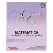 Matematica. Olimpiade si concursuri clasele VII-VIII 2018 ( Editura: Paralela 45, Autor(i): Gheorghe Cainiceanu (coordonator) ISBN 978-973-47-2829-9 )
