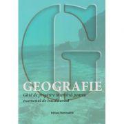 Geografie Ghid de pregatire intensiva pentru examenul de bacalaureat 2018(Editura: Nominatrix, Autor: Laura Araboaei, Georgeta Gasser ISBN 9786068873169)