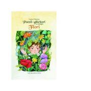 Poezii - ghicitori cu si despre flori ( Editura: Lizuka, Autor: Luiza Chiazna ISBN 978-606-8714-44-8 )