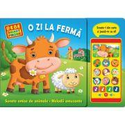 O zi la ferma. Sunete emise de animale. Melodii amuzante. Bebe smartphone ( Editura: Prut, ISBN 978-9975-54-243-2)