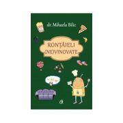Rontaieli (ne)vinovate (Editura: Curtea Veche, Autor: Dr. Mihaela Bilic, ISBN 978-606-44-0151-9 )