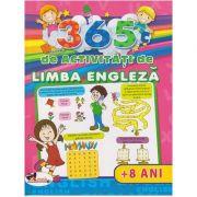 365 de activitati de limba engleza (+8 ani) (Editura: Aramis, Autori: Lata Seth, Anuj Chawla ISBN 978-606-706-153-6 )