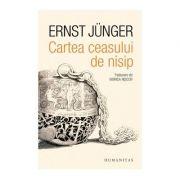 Cartea ceasului de nisip ( Editura: Humanitas, Autor: Ernst Junger ISBN 978-973-50-6271-2 )