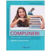 Compuneri pentru clasele a V-a si a VI-a. Modele si aplicatii ( Editura: Booklet, autor: Margareta Onofrei ISBN 978-606-590-650-1 )