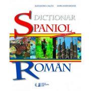 Dictionar Spaniol - Roman ( Editura: Univers Enciclopedic, Autori: Alexandru Calciu, Zaira Samharadze ISBN 978-606-704-264-1 )