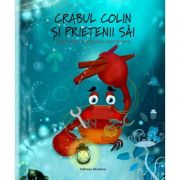 Crabul Colin si prietenii sai (Editura: Nomina, Autor: Tuula Pere, Andra Alemanno ISBN 978-606-535-780-8)