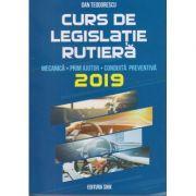 Curs de legislatie rutiera 2019. Mecanica, prim ajutor, conduita preventiva ( Editura: Shik, Autor: Dan Teodorescu ISBN 9789738924659 )