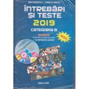 Intrebari si teste 2019 Categoria B. ( Editura: Shik, Autori: Dan Teodorescu, Corneliu Ionescu ISBN 978-973-8924-66-6 )