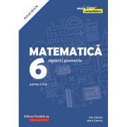 Matematica - Consolidare: Algebra, geometrie clasa a 6 a Partea a II-a (Editura: Paralela 45, Autori: Dan Zaharia, Maria Zaharia ISBN 978-973-47-2871-8)