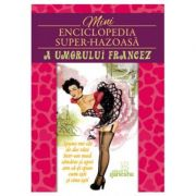 Mini enciclopedia super- hazoasa a umorului francez ( Editura: Ganesha ISBN 978-606-8742-27-4)