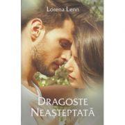Dragoste neasteptata (Editura Stylished, Autor: Lorena Lenn ISBN: 978-606-94670-1-5)
