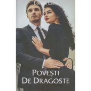 Povesti de dragoste (Editura Stylished, Autor: Lorena Lenn ISBN: 978-606-94670-6-0)