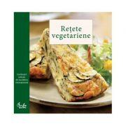 Retete vegetariene. Combinatii rafinate din bucataria internationala (Editura Curtea Veche ISBN: 978-606-588-408-3)